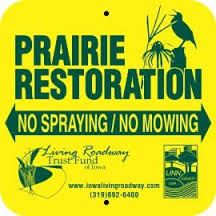 Prairie Restoration Sign